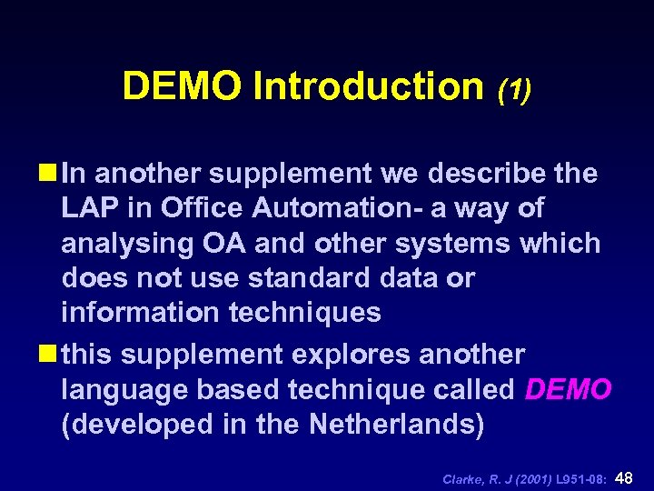 DEMO Introduction (1) n In another supplement we describe the LAP in Office Automation-