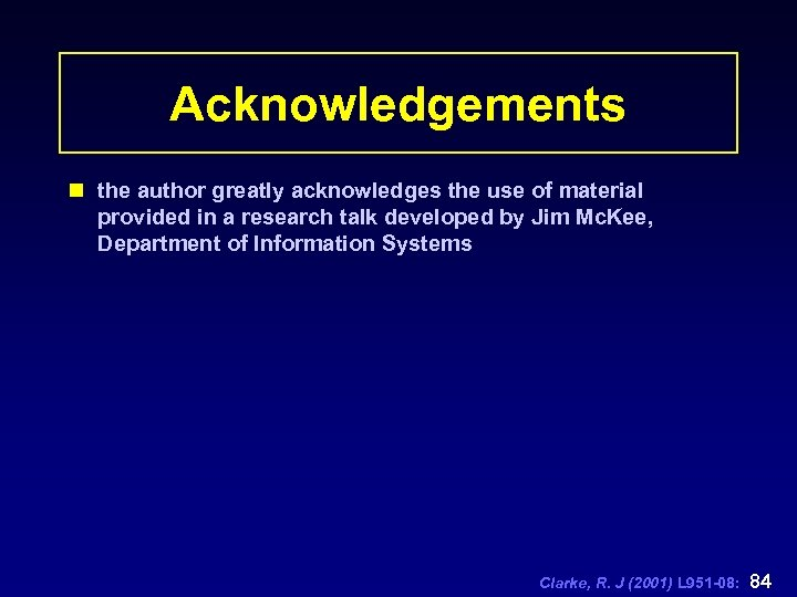 Acknowledgements n the author greatly acknowledges the use of material provided in a research