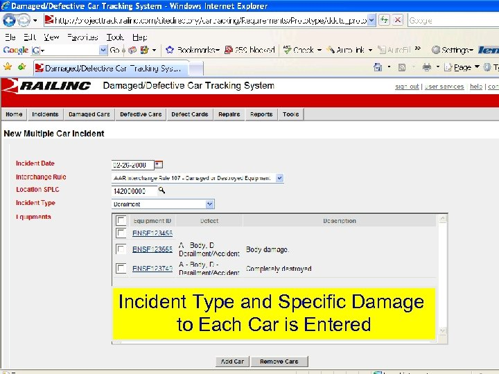 Incident Type and Specific Damage to Each Car is Entered © 2007 Railinc. All