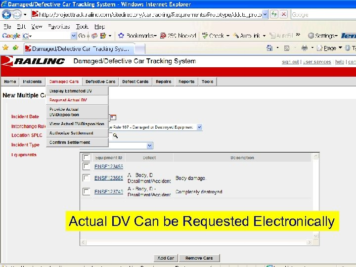 Actual DV Can be Requested Electronically © 2007 Railinc. All rights reserved.
