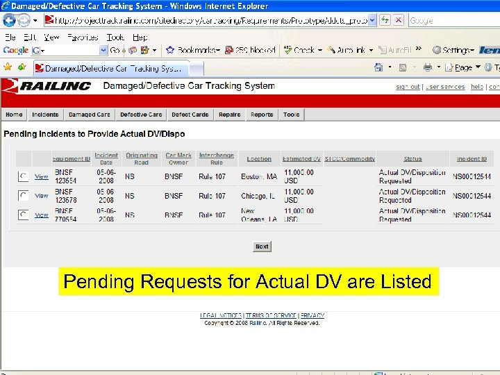 Pending Requests for Actual DV are Listed © 2007 Railinc. All rights reserved.
