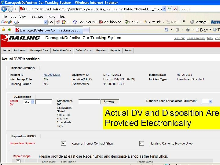 Actual DV and Disposition Are Provided Electronically © 2007 Railinc. All rights reserved.