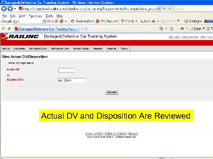 Actual DV and Disposition Are Reviewed © 2007 Railinc. All rights reserved.