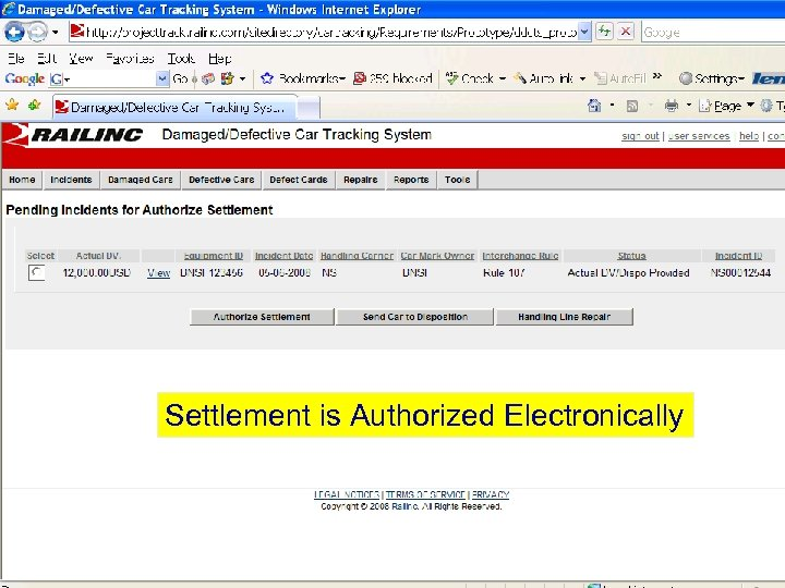 Settlement is Authorized Electronically © 2007 Railinc. All rights reserved.