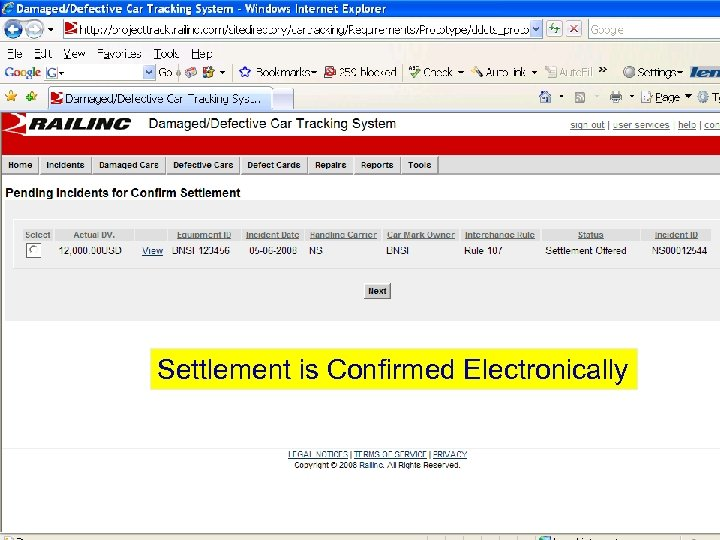 Settlement is Confirmed Electronically © 2007 Railinc. All rights reserved.