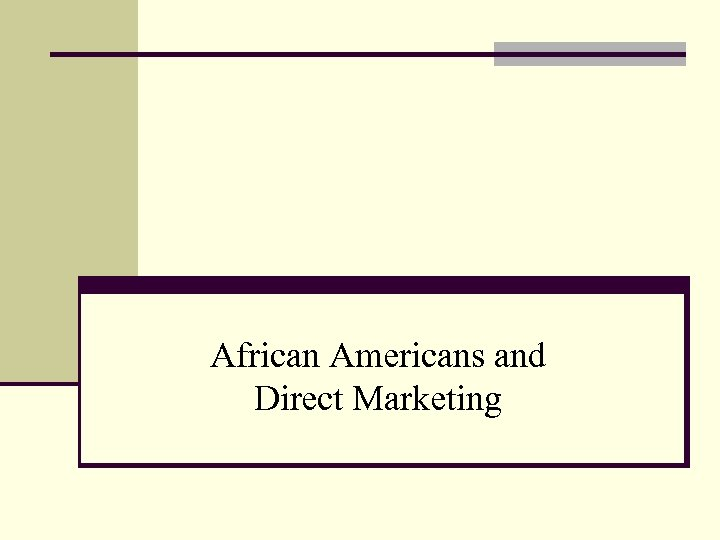African Americans and Direct Marketing
