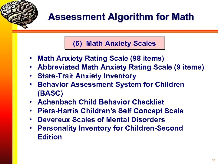 Assessment Algorithm for Math (6) Math Anxiety Scales • • Math Anxiety Rating Scale