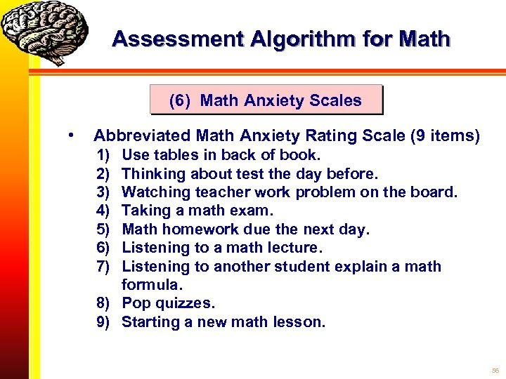 Assessment Algorithm for Math (6) Math Anxiety Scales • Abbreviated Math Anxiety Rating Scale