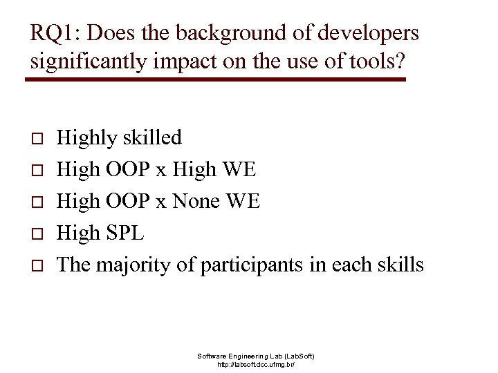 RQ 1: Does the background of developers significantly impact on the use of tools?
