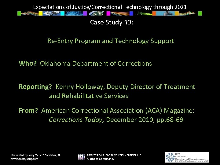Expectations of Justice/Correctional Technology through 2021 Case Study #3: Re-Entry Program and Technology Support