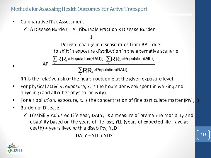 Methods for Assessing Health Outcomes for Active Transport • Comparative Risk Assessment Disease Burden