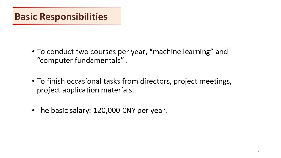 "Basic Responsibilities • To conduct two courses per year, ""machine learning"" and ""computer fundamentals""."