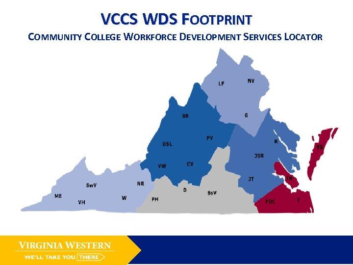 VCCS WDS FOOTPRINT COMMUNITY COLLEGE WORKFORCE DEVELOPMENT SERVICES LOCATOR