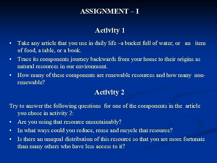 ASSIGNMENT – I Activity 1 • Take any article that you use in daily