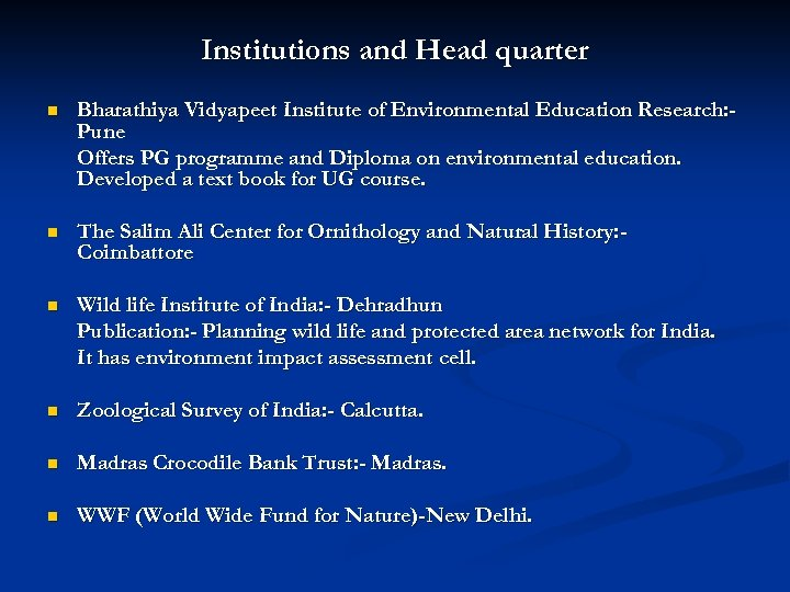 Institutions and Head quarter n Bharathiya Vidyapeet Institute of Environmental Education Research: Pune Offers