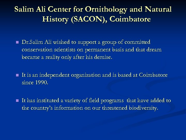 Salim Ali Center for Ornithology and Natural History (SACON), Coimbatore n Dr. Salim Ali