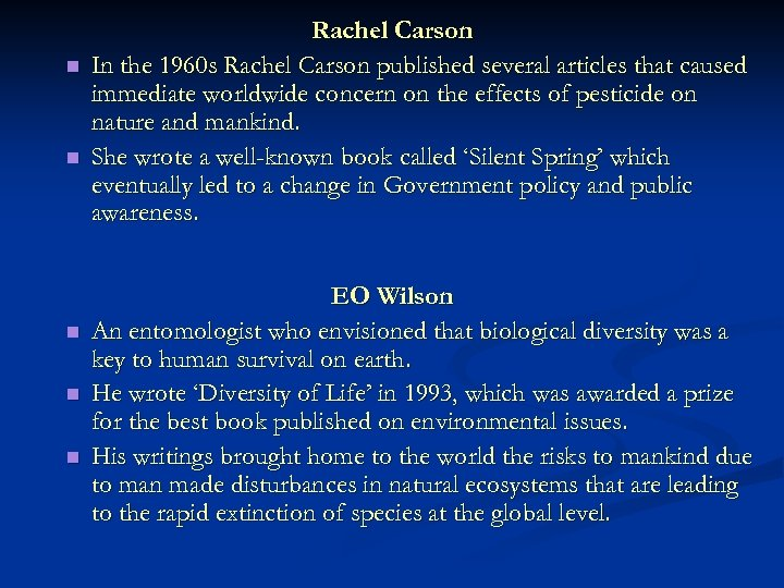 n n n Rachel Carson In the 1960 s Rachel Carson published several articles