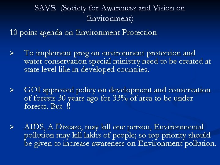 SAVE (Society for Awareness and Vision on Environment) 10 point agenda on Environment Protection
