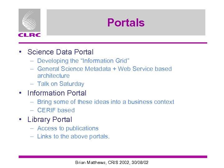 "Portals • Science Data Portal – Developing the ""Information Grid"" – General Science Metadata"