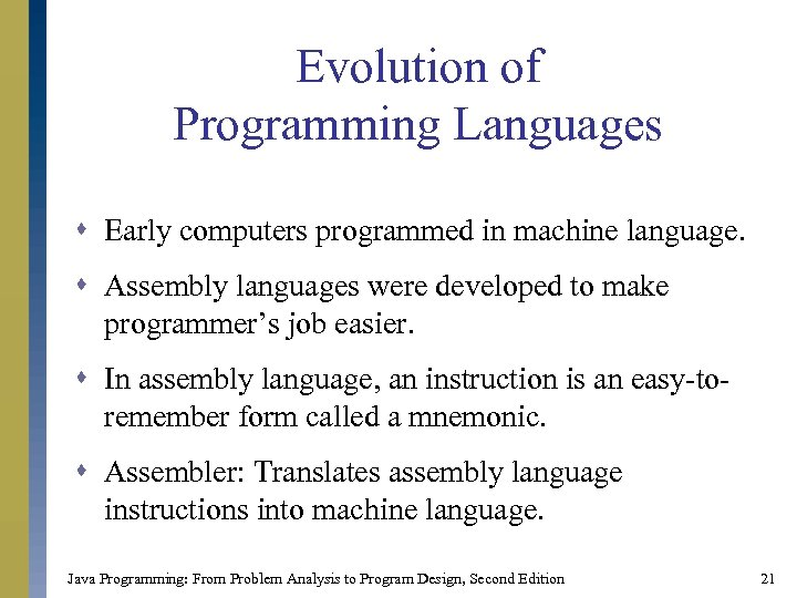 Chapter 1 An Overview of Computers and Programming