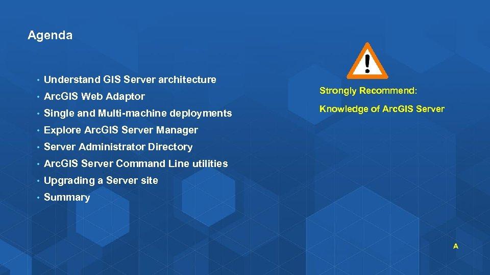 Administering Your GIS Server Derek Law dlaw esri com