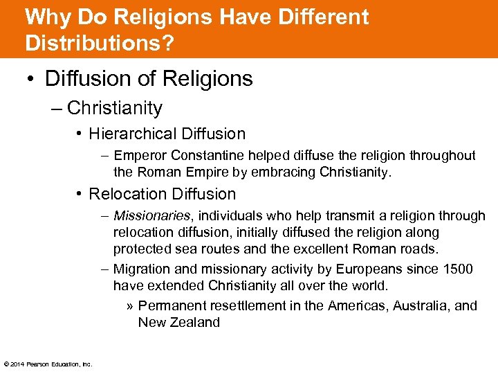 Why Do Religions Have Different Distributions? • Diffusion of Religions – Christianity • Hierarchical