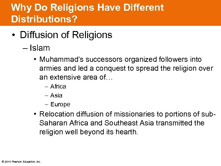 Why Do Religions Have Different Distributions? • Diffusion of Religions – Islam • Muhammad's