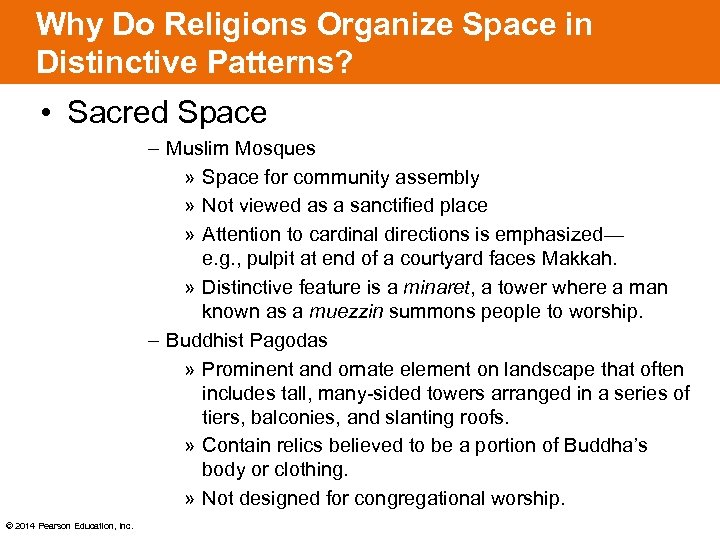Why Do Religions Organize Space in Distinctive Patterns? • Sacred Space – Muslim Mosques