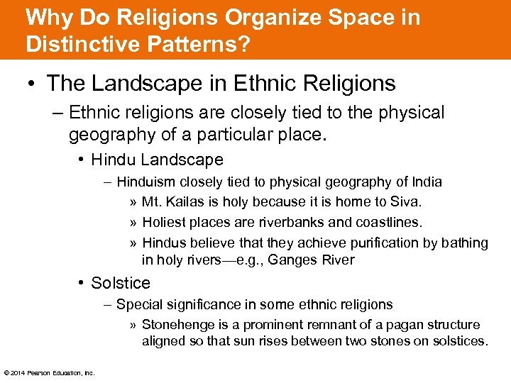 Why Do Religions Organize Space in Distinctive Patterns? • The Landscape in Ethnic Religions