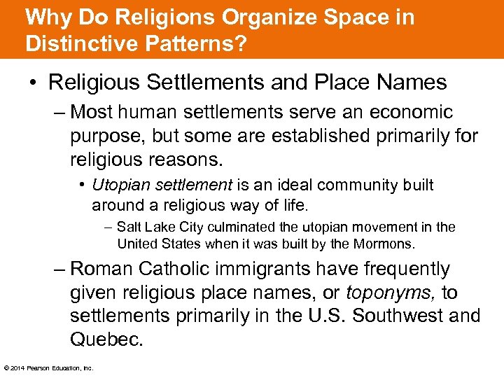 Why Do Religions Organize Space in Distinctive Patterns? • Religious Settlements and Place Names