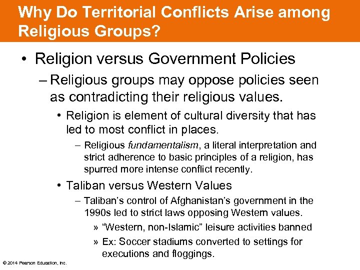 Why Do Territorial Conflicts Arise among Religious Groups? • Religion versus Government Policies –