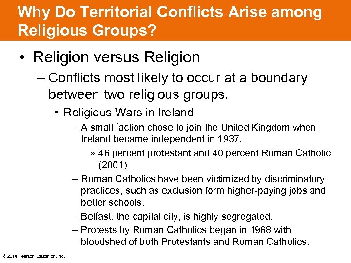 Why Do Territorial Conflicts Arise among Religious Groups? • Religion versus Religion – Conflicts