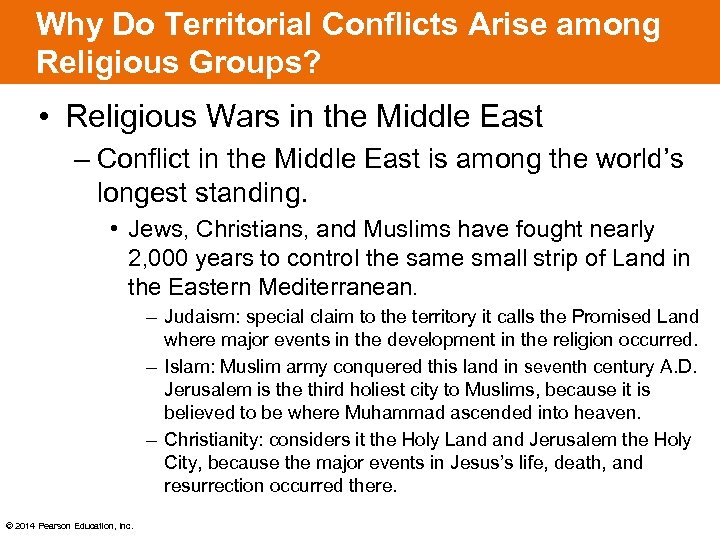Why Do Territorial Conflicts Arise among Religious Groups? • Religious Wars in the Middle