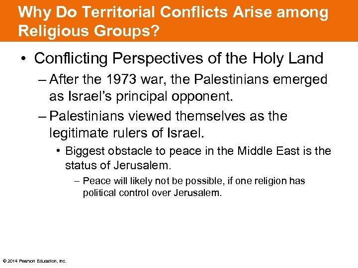 Why Do Territorial Conflicts Arise among Religious Groups? • Conflicting Perspectives of the Holy