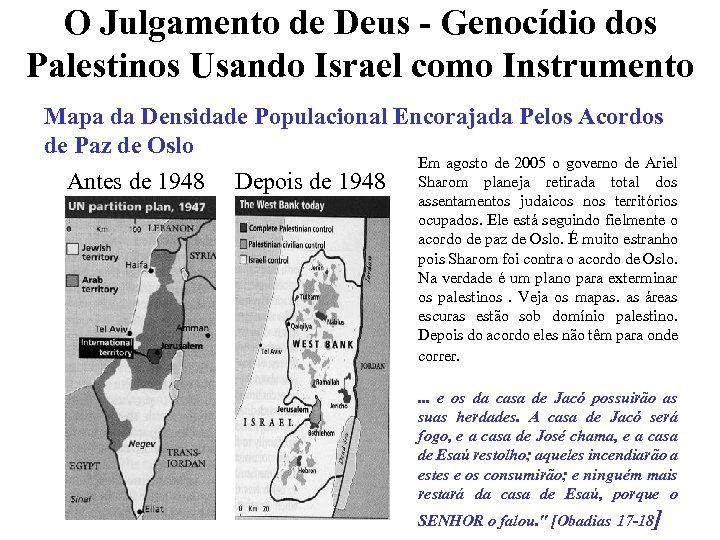 O Julgamento de Deus - Genocídio dos Palestinos Usando Israel como Instrumento Mapa da