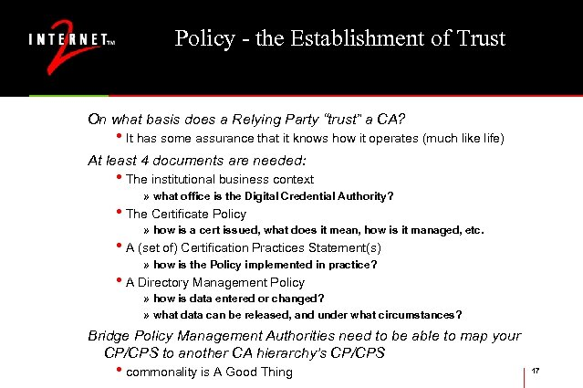 "Policy - the Establishment of Trust On what basis does a Relying Party ""trust"""