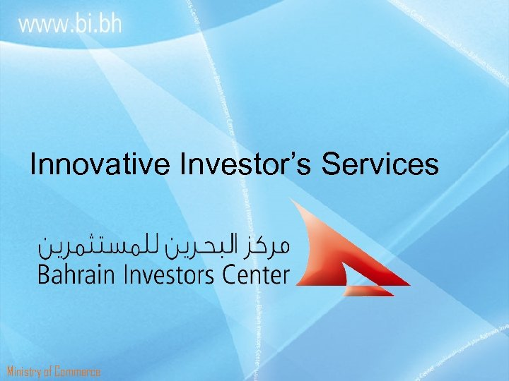 Innovative Investor's Services Ministry of Commerce