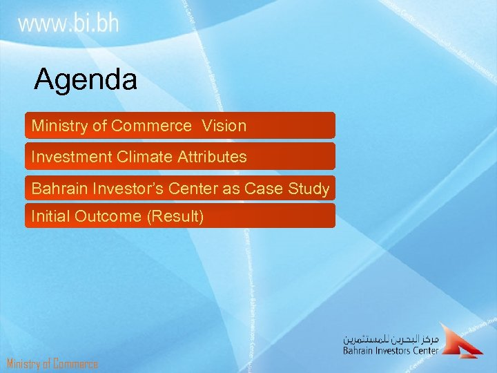 Agenda Ministry of Commerce Vision Investment Climate Attributes Bahrain Investor's Center as Case Study