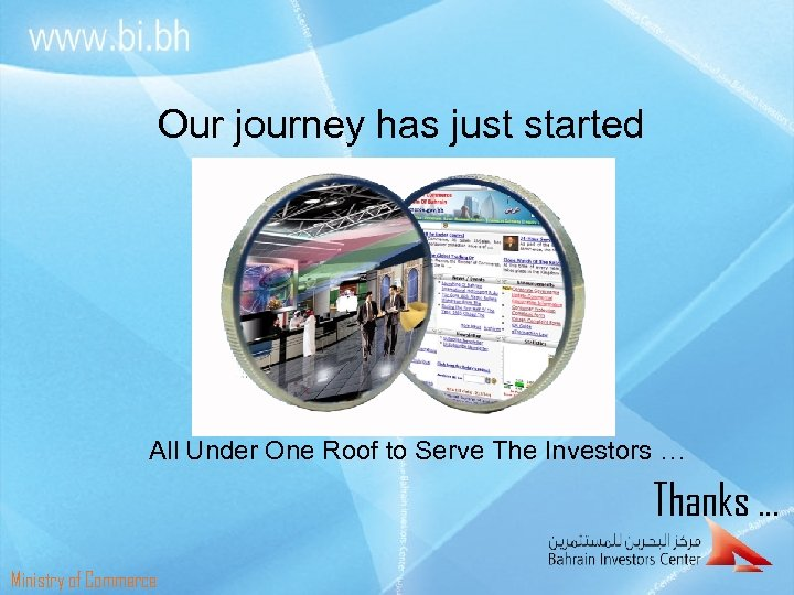 Our journey has just started All Under One Roof to Serve The Investors …
