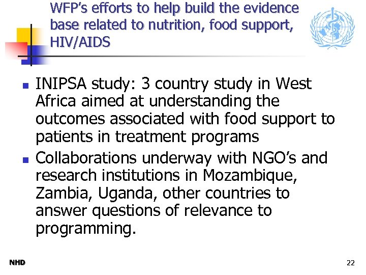 WFP's efforts to help build the evidence base related to nutrition, food support, HIV/AIDS