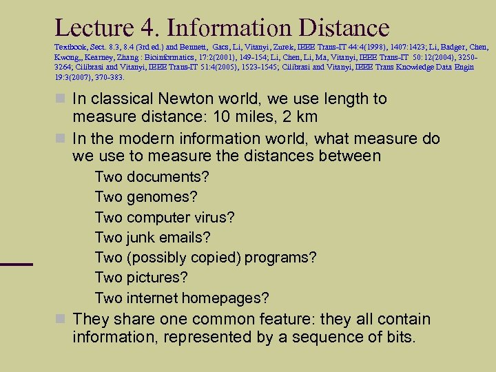 Lecture 4. Information Distance Textbook, Sect. 8. 3, 8. 4 (3 rd ed. )