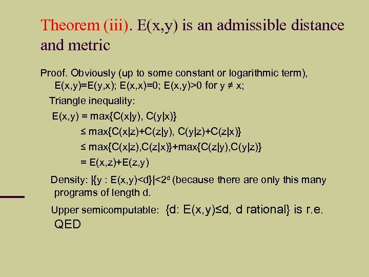 Theorem (iii). E(x, y) is an admissible distance and metric Proof. Obviously (up to