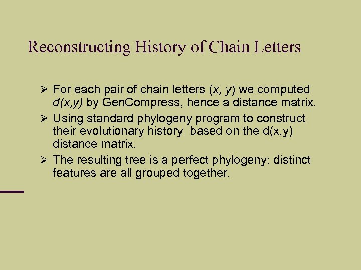 Reconstructing History of Chain Letters For each pair of chain letters (x, y) we