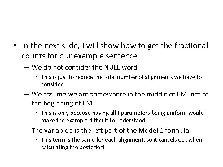 • In the next slide, I will show to get the fractional counts