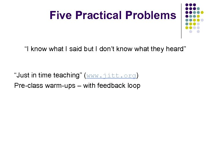 """Five Practical Problems """"I know what I said but I don't know what they"""