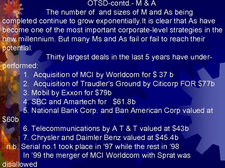 OTSD-contd. - M & A The number of and sizes of M and As