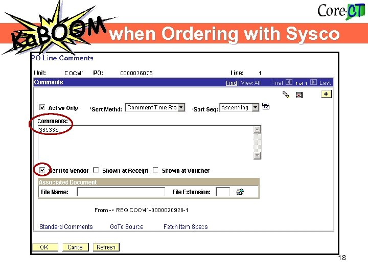 when Ordering with Sysco OOM Ka. B K 18
