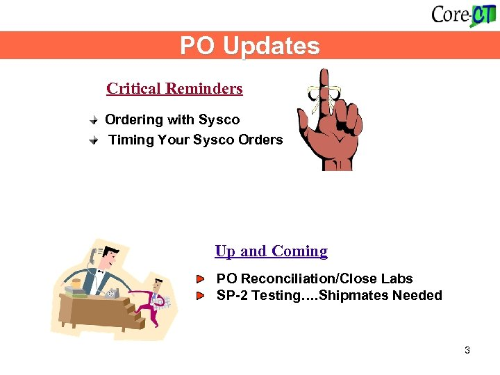 PO Updates Critical Reminders Ordering with Sysco Timing Your Sysco Orders Up and Coming