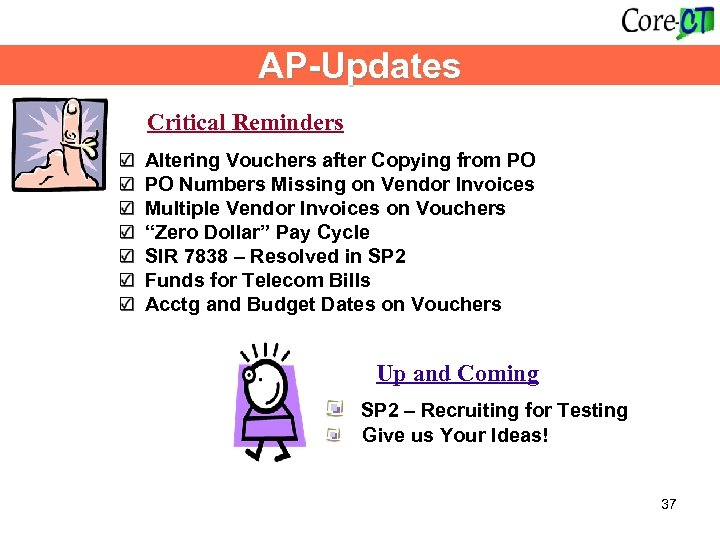 AP-Updates Critical Reminders Altering Vouchers after Copying from PO Numbers Missing on Vendor Invoices