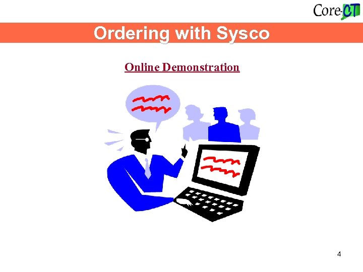 Ordering with Sysco Online Demonstration 4